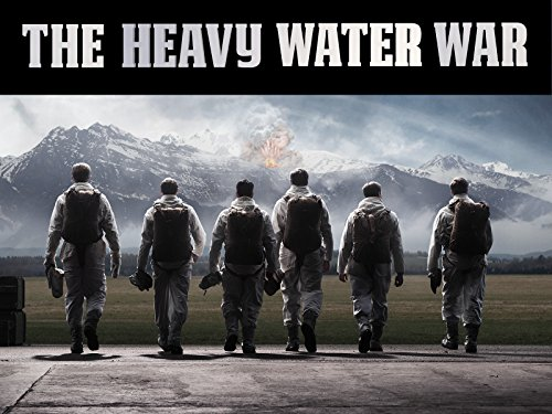 The Heavy Water War (English subtitled)