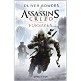 Assassin's Creed. Forsakendi Oliver Bowden