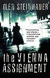 The Vienna Assignment Olen Steinhauer