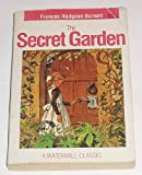 The Secret Garden, A Watermill Classic (0816725594) by Frances Hodgson Burnett