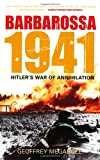 img - for Barbarossa 1941: Hitler's War of Annihilation book / textbook / text book