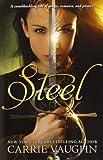 Steel (0061956503) by Vaughn, Carrie