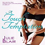 A Touch of Temptation | Julie Blair