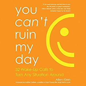 You Can't Ruin My Day Audiobook