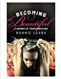 Becoming Beautiful