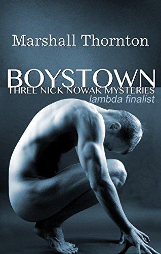 Boystown: Three Nick Nowak Mysteries by Marshall Thornton ebook deal