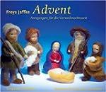 Advent: Anregungen f�r die Vorweihnac...