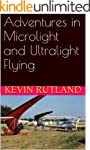 Adventures in Microlight and Ultralig...
