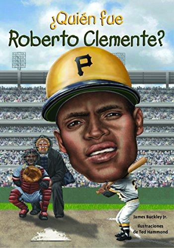 ¿Quién fue Roberto Clemente? (Spanish Edition) (Quien Fue? / Who Was?)