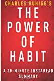 InstaRead Summary The Power of Habit by Charles Duhigg - A 30-minute Summary