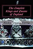 Nicky Stuart Verra The Complete Kings and Queens of England