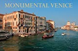 img - for Monumental Venice Hardcover November 1, 2012 book / textbook / text book