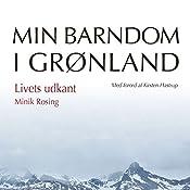 Livets udkant (Min barndom i Grønland) | Minik Rosing