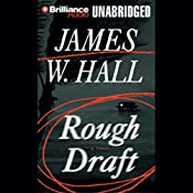 Rough Draft | [James W. Hall]