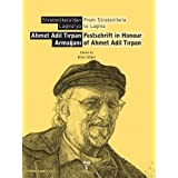 From Stratonikeia to Lagina: Festschfift in Honour of Ahmet Adil Tirpan / Stratonikeia'dan Laginaya - Ahmet Adil...