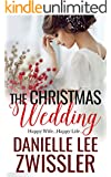 The Christmas Wedding (Holiday Romance Collection Two Book 2)