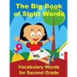 The Big Book of Sight Words: Vocabulary Words for 2nd Grade ~ Suzy Morris