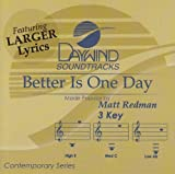 Better Is One Day [Accompaniment/Performance Track] by Made Popular By: Matt Redman (2008-05-01) 【並行輸入品】
