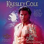 Dark Desires After Dusk: Immortals After Dark, Book 6 | Kresley Cole