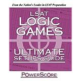 The PowerScore LSAT Logic Games Ultimate Setups Guide (Powerscore Test Preparation) ~ David M. Killoran