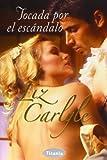 Tocada por el escandalo (Spanish Edition)