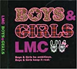 LM.C「BOYS & GIRLS」