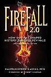 Firefall 2.0: How God Has Shaped History Through Revivals (Gospel Advance Books) (Volume 4)