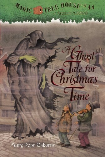 A Ghost Tale for Christmas Time (Magic Tree House: a Merlin Mission)
