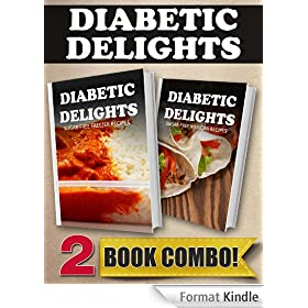 Sugar-Free Freezer Recipes and Sugar-Free Mexican Recipes: 2 Book Combo (Diabetic Delights) (English Edition)