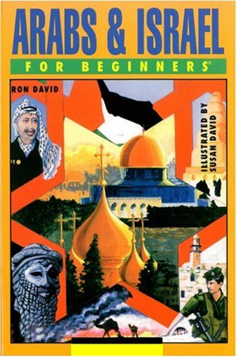 Arabs and Israel For Beginners