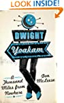 Dwight Yoakam: A Thousand Miles from...