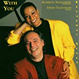 With You -- Broadway Songs by Leonard Bernstein, Stephen Sondheim and Alec Wilder