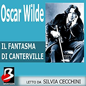 Il Fantasma di Canterville [The Canterville Ghost] Audiobook