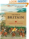 The Story of Britain: From the Romans to the Present: A Narrative History