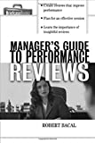 img - for The Manager's Guide to Performance Reviews book / textbook / text book