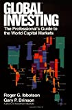 Global Investing: The Professional's Guide to the World Capital Markets