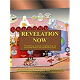 Revelation Now: The Definitive Means to Understanding the Book of Revelation and it's Relevance Todayby William J. Luke