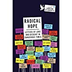 Radical Hope: Letters of Love and Dissent in Dangerous Times | Carolina De Robertis - editor