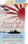 Rising Sun, Falling Skies: The Disast...