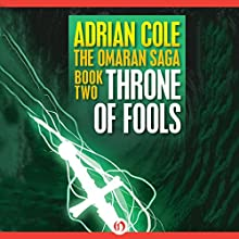 Throne of Fools (       UNABRIDGED) by Adrian Cole Narrated by Chris Sorensen