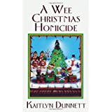 Wee Christmas Homicide, Aby Kaitlyn Dunnett