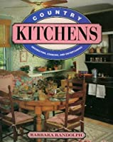Kitchens: Decorating, Cooking and Entertaining
