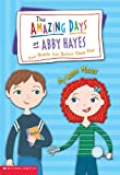 Two Heads Are Better Than One (Turtleback School & Library Binding Edition) (Amazing Days of Abby Hayes (Prebound)) (0613505190) by Mazer, Anne