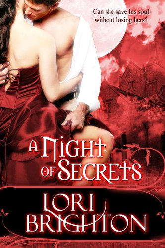 A Night Of Secrets (The Night Series) by Lori Brighton