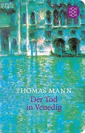 Thomas Mann: Der Tod in Venedig