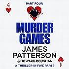 Murder Games - Part 4 Hörbuch von James Patterson, Howard Roughan Gesprochen von: Edoardo Ballerini