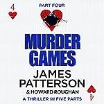 Murder Games - Part 4 | James Patterson,Howard Roughan