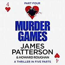 Murder Games - Part 4 Audiobook by James Patterson, Howard Roughan Narrated by Edoardo Ballerini