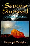 img - for Sedona Starseed: A Galactic Initiation by Raymond Mardyks (1994-03-03) book / textbook / text book