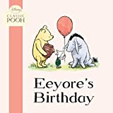 Eeyore's Birthday (Disney Classic Pooh)